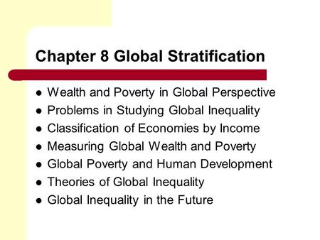 Chapter 8 Global Stratification