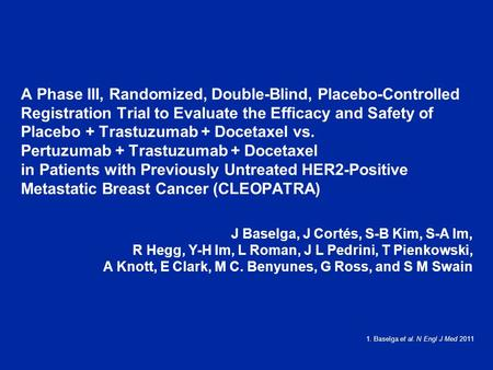 A Phase III, Randomized, Double-Blind, Placebo-Controlled Registration Trial to Evaluate the Efficacy and Safety of Placebo + Trastuzumab + Docetaxel vs.