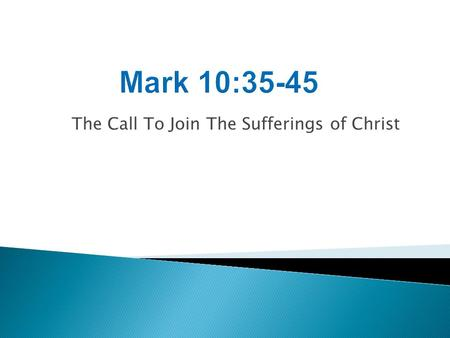The Call To Join The Sufferings of Christ