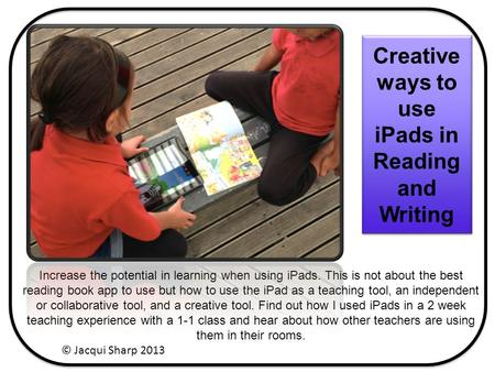 Increase the potential in learning when using <strong>iPads</strong>. This is not about the best <strong>reading</strong> book app to use but how to use the <strong>iPad</strong> as a teaching tool, an.