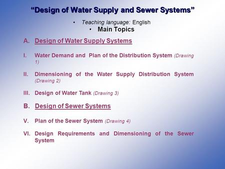 Topic I 8 Water Supply Networks Kinds Structures And Design Ppt Video Online Download