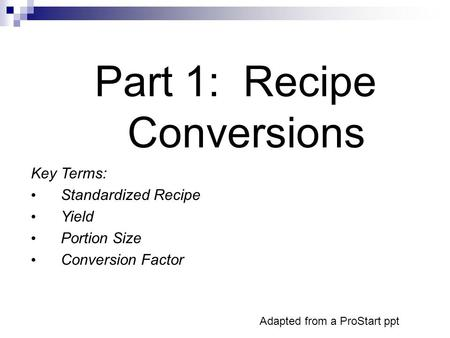 Part 1: Recipe Conversions