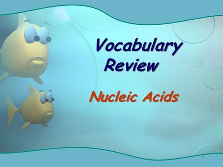 1 Vocabulary Review Nucleic Acids. 2 Enzyme that unwinds & separates the DNA strands Helicase.