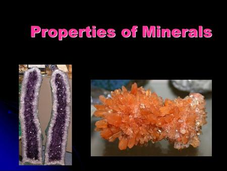 Properties of Minerals. Hardness - resistance to being scratched Mohs Hardness Scale Mohs Hardness Scale ranges from 1(talc) to 10 (diamond) ranges from.