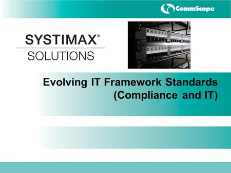 Evolving IT Framework Standards (Compliance and IT)