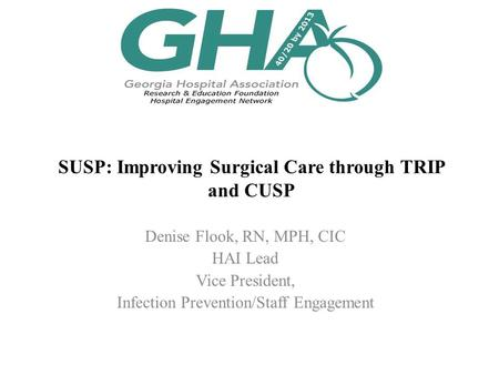 SUSP: Improving Surgical Care through TRIP and CUSP