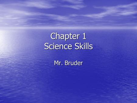 Chapter 1 Science Skills