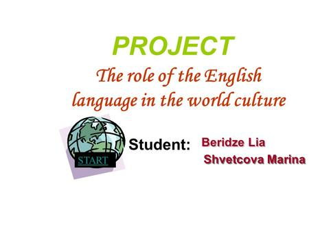 The role of the English language in the world culture
