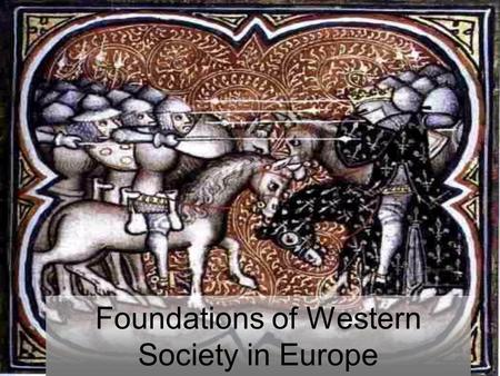 Foundations of Western Society in Europe
