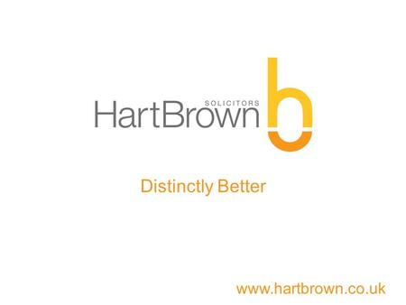 Www.hartbrown.co.uk Distinctly Better. www.hartbrown.co.uk Alyson Coulson Partner Trust & Estates Department.