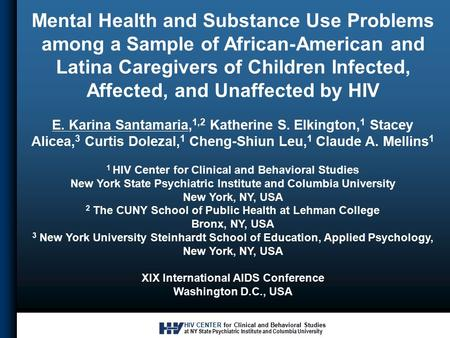 HIV CENTER for Clinical and Behavioral Studies at NY State Psychiatric Institute and Columbia University Mental Health and Substance Use Problems among.