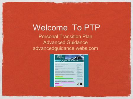 Welcome To PTP Personal Transition Plan Advanced Guidance advancedguidance.webs.com.