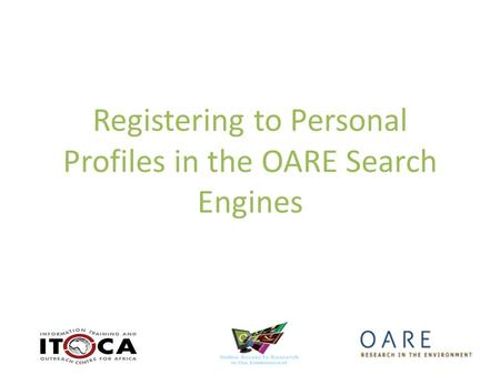 Registering to Personal Profiles in the OARE Search Engines.