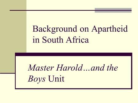 Master Haroldand The Boys Background Information Ppt Download