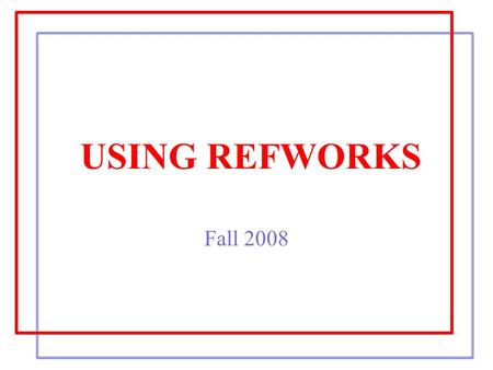 USING REFWORKS Fall 2008. What is RefWorks? A web-based bibliographic and database manager Creighton University faculty, students, and staff have access.