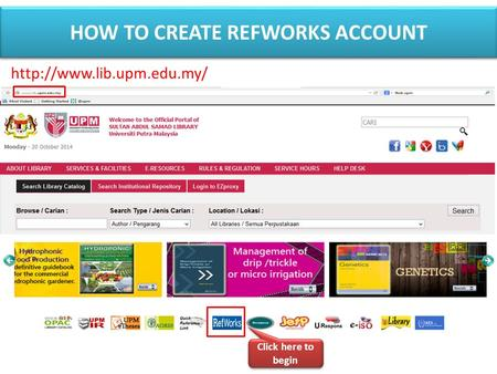 Click here to begin  HOW TO CREATE REFWORKS ACCOUNT.