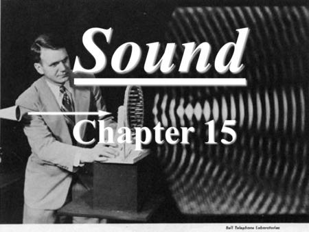 Sound Chapter 15. Topics for Sound Sound wave propertiesSound wave properties Speed of soundSpeed of sound EchoesEchoes BeatsBeats Doppler shiftDoppler.