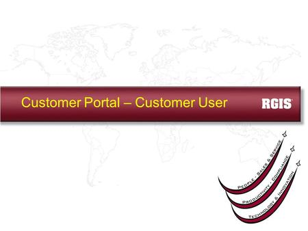 Customer Portal – Customer User. You will receive an email indicating that your Customer Portal registration is complete. A link to the Customer Portal,
