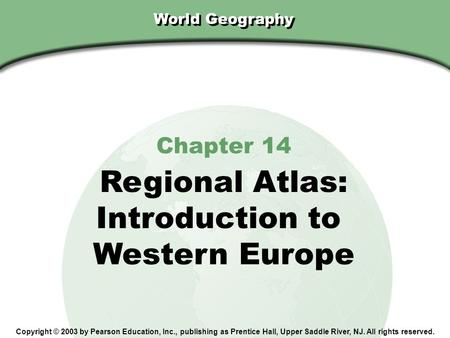 Regional Atlas: Introduction to Western Europe Chapter 14