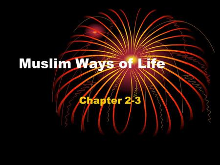 Muslim Ways of Life Chapter 2-3.