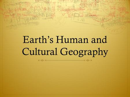 Earth's Human and Cultural Geography