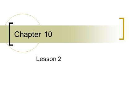 Chapter 10 Lesson 2.