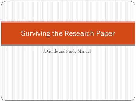 Surviving the Research Paper