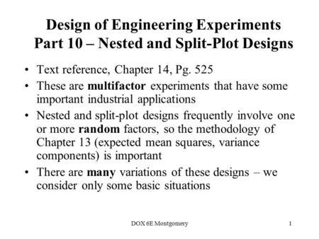 Nested and Split Plot Designs  Nested and Split-Plot Designs