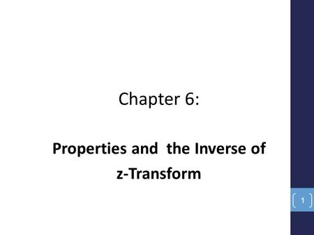 Properties and the Inverse of