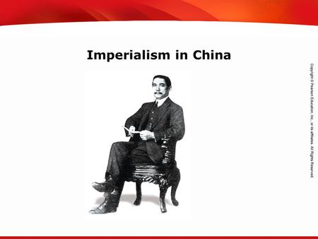 TEKS 8C: Calculate percent composition and empirical and molecular formulas. Imperialism in China.