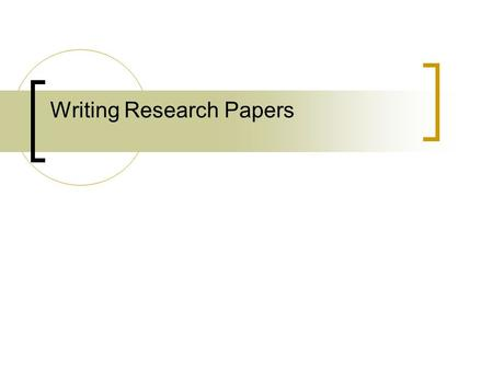 Writing Research Papers. Research papers are often required of students in high school and in higher education.