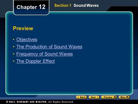 Chapter 12 Preview Objectives The Production of Sound Waves