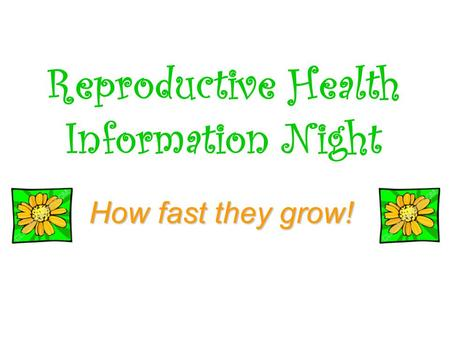 Reproductive Health Information Night