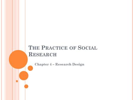 1 Research Design The Basics Of Social Research Babbie Ppt Download