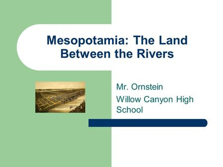 Mesopotamia: The Land Between the Rivers