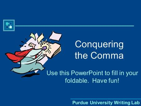 Use this PowerPoint to fill in your foldable. Have fun!