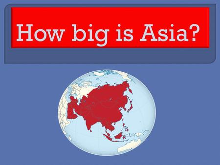 Most of the people in the world also live on the continent of Asia. Over 4 Billion people live in Asia.