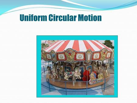 Uniform Circular Motion. How does a roller coaster do a loop without falling off the track? How is water removed from a clothes washer?