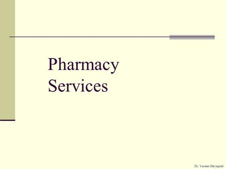 Pharmacy Services.