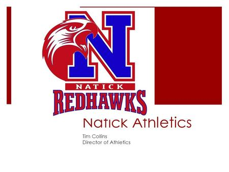 Natick Athletics Tim Collins Director of Athletics.