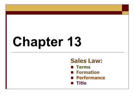 Sales Law: Terms Formation Performance Title