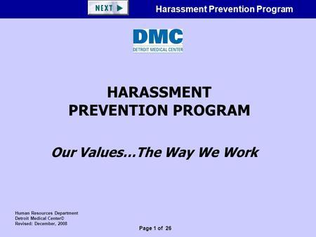 Page 1 of 23 DMC Harassment Prevention Program HARASSMENT