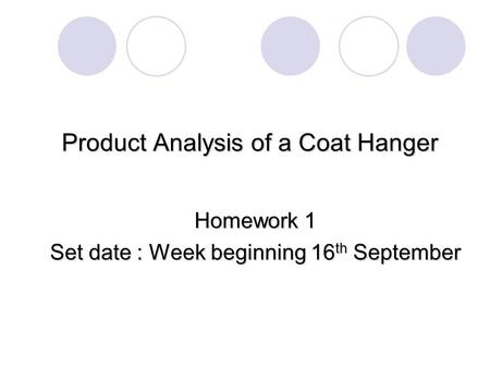 Product Analysis of a Coat Hanger