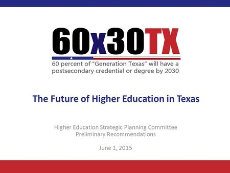 The Future of Higher Education in Texas
