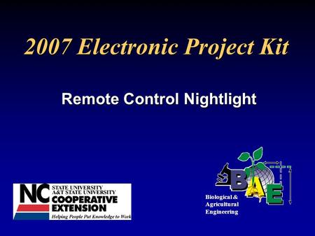 2007 Electronic Project Kit Remote Control Nightlight Biological & Agricultural Engineering.