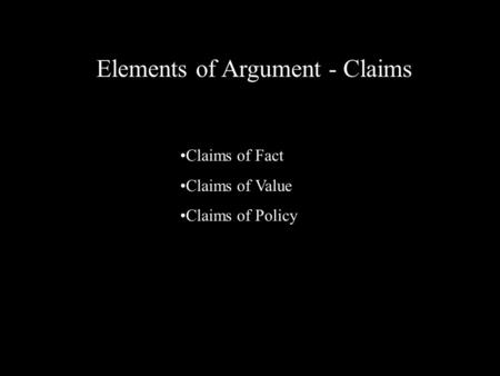 Elements of Argument - Claims