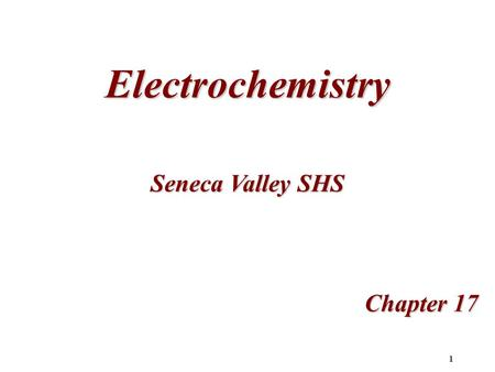1 Electrochemistry Chapter 17 Seneca Valley SHS. 2 17.1Voltaic (Galvanic) Cells: Oxidation-Reduction Reactions Oxidation-Reduction Reactions Zn added.
