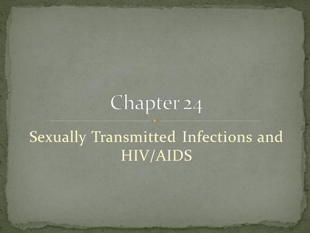 Sexually Transmitted Infections and HIV/AIDS. Sexually transmitted diseases (STD) also referred to as sexually transmitted infections (STIs), are infectious.