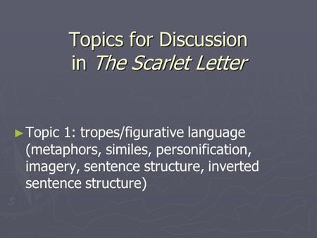 Topics for Discussion in The Scarlet Letter
