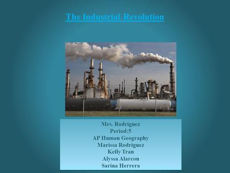 The Industrial Revolution. Large Industrial Regions Large Industrial Regions Europe's Industrial Regions: Western Europe, western Germany, The United.